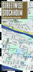 StreetWise Stockholm, Sweden by Streetwise Maps, Inc
