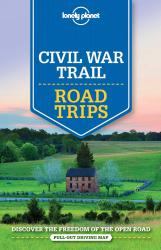 Civil War Trail : Road Trips by