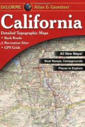 California Atlas and Gazetteer by DeLorme