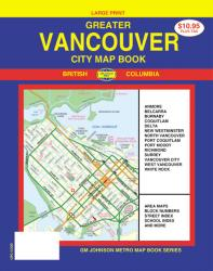 Vancouver, Greater, Canada, City Map Book, Large Print by GM Johnson