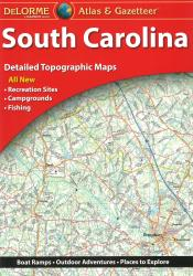 South Carolina, Atlas and Gazetteer by DeLorme