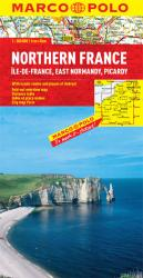 France, Northern (East Normandy, Picardy, Ile de France) by Marco Polo Travel Publishing Ltd
