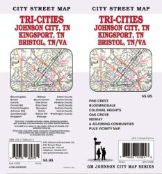 Tri-Cities Tennessee and Virginia-Johnson City, Kingsport and Bristol by GM Johnson