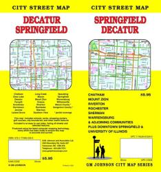 Springfield and Decatur, Illinois by GM Johnson