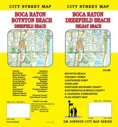 Boca Raton, Deerfield Beach, Boynton Beach, and Delray Beach, Florida by GM Johnson