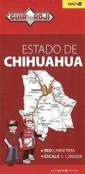 Chihuahua, Mexico State Map by Guia Roji