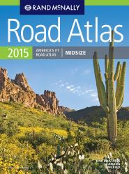 United States, Canada and Mexico, 2015 Midsize Road Atlas by Rand McNally