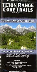 Teton Range Core Trails Outdoor Recreation Map with Topographic Shaded Relief by Beartooth Publishing