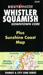 Whistler and Squamish, British Columbia by Route Master
