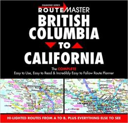British Columbia to California, Drop-Down Route Planner by Route Master