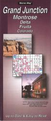 Grand Junction, Montrose, Delta and Fruita, Colorado by The Seeger Map Company Inc.