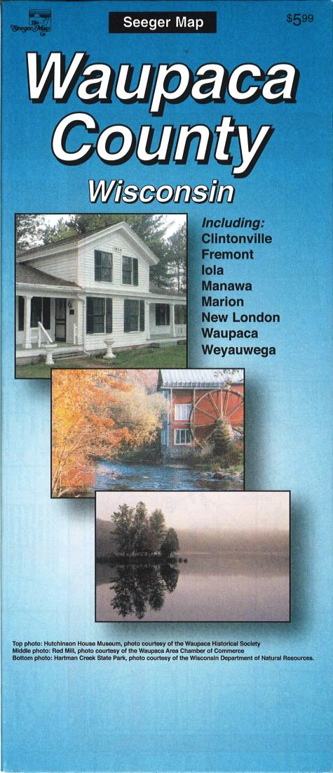 Marion Wisconsin Map.Waupaca County Wisconsin By The Seeger Map Company Inc