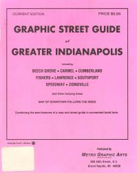 Indianapolis, Greater, Graphic Street Guide by Metro Graphic Arts
