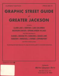 Jackson, Michigan, Greater, Graphic Street Guide by Metro Graphic Arts