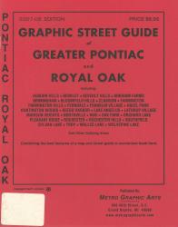 Pontiac and Royal Oak, Michigan, Greater, Graphic Street Guide by Metro Graphic Arts