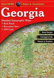 Georgia, Atlas and Gazetteer by DeLorme