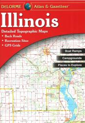 Illinois Atlas and Gazetteer by DeLorme
