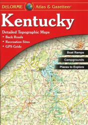 Kentucky, Atlas and Gazetteer by DeLorme