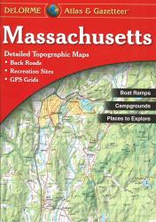 Massachusetts, Atlas and Gazetteer by DeLorme