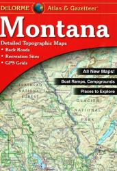 Montana, Atlas and Gazetteer by DeLorme