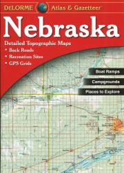 Nebraska, Atlas and Gazetteer by DeLorme