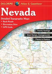 Nevada, Atlas and Gazetteer by DeLorme