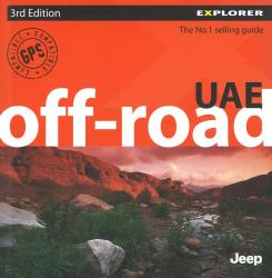 United Arab Emirates, Off-Road Explorer Guide by Explorer Publishing