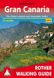 Gran Canaria, Rother Walking Guide by Rother Walking Guide