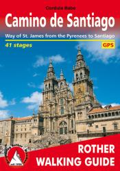 Santiago de Compostela, Rother Walking Guide by Rother Walking Guide, Bergverlag Rudolf Rother