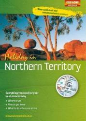 Holiday in Northern Territory by Universal Publishers Pty Ltd