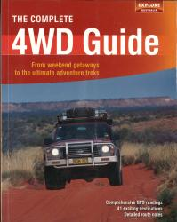 Australia: The Complete 4WD Guide by Universal Publishers Pty Ltd