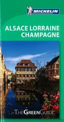 Alsace, Lorraine and Champagne, Green Guide by Michelin Maps and Guides