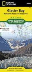 Glacier Bay National Park, Map 255 by National Geographic Maps