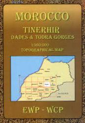 Morocco: Tinerhir Dades & Todra Gorges by EWP Publications