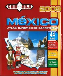 Mexico, Tourist Atlas - 2009 by Guia Roji