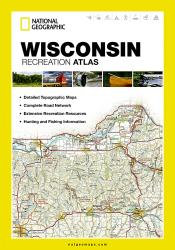 Wisconsin Recreation Atlas by National Geographic Maps
