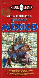 Mexico, Tourist Guidebook With Atlas (Spanish ed.) by Guia Roji