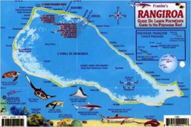 Franko's Rangiroa: Guide to the Polynesian Reef by Frankos Maps Ltd.