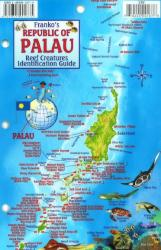Palau Reef Creatures Identification Guide by Frankos Maps Ltd.