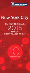 New York City, New York, Great Places to Eat by Michelin Maps and Guides