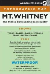 Mount Whitney, Calfornia by Wilderness Press