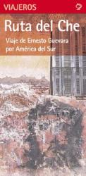 Che's Route (Spanish edition) by deDios Editores