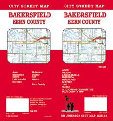 Bakersfield and Kern County, California by GM Johnson