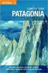 Patagonia, Complete Guide by deDios