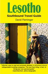 Lesotho: Southbound Travel Guide by 30 Degrees South Publishers