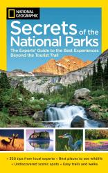 Secrets of the National Parks by National Geographic Society