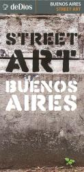 Buenos Aires, Street Art Map by deDios Editores