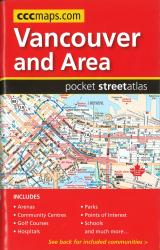 Vancouver and Area, BC Pocket Street Atlas by Canadian Cartographics Corporation