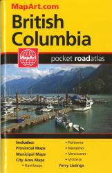British Columbia Pocket Road Atlas by Canadian Cartographics Corporation