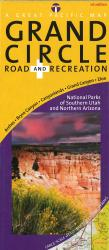 Utah's Grand Circle Road & Recreation Map: National Parks of Southern Utah & Northern Arizona by Great Pacific Recreation & Travel Maps